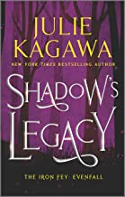 Shadow's Legacy (The Iron Fey: Evenfall Book 1000)