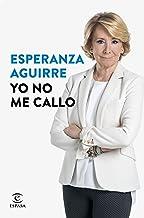 10 Mejor Yo No Me Callo Esperanza Aguirre de 2020 – Mejor valorados y revisados