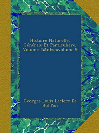 Histoire Naturelle, Générale Et Particulière, Volume 2;?volume 9