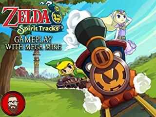 The Legend Of Zelda Spirit Tracks Gameplay With Mega Mike