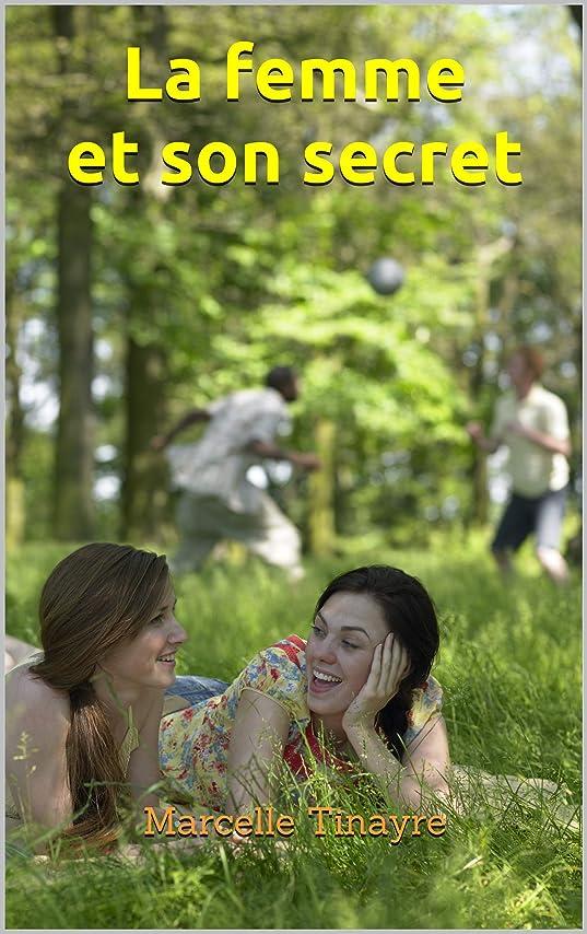 溶岩宇宙飛行士著名なLa femme et son secret (French Edition)