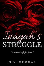 Inayah's Struggle: You Can't Fight Fate.