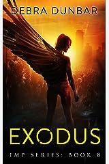 Exodus (Imp Series Book 8) Kindle Edition