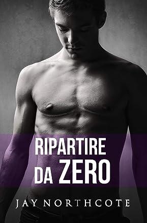 Ripartire da zero (Housemates Vol. 5) (Italian Edition)