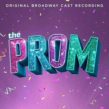The Prom: A New Musical Original Broadway Cast Recording