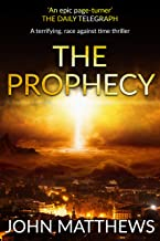 The Prophecy: A terrifying, race against time thriller