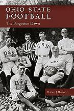 Ohio State Football: The Forgotten Dawn (Ohio History and Culture)