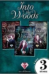 Into the Woods: Alle 3 Bände der Reihe über die Magie der Wälder in einer E-Box!: Märchenhafte Adaption von Robin Hood (Fantasy-Liebesroman) Kindle Ausgabe