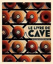 Le livre de cave du Guide Hachette des vins