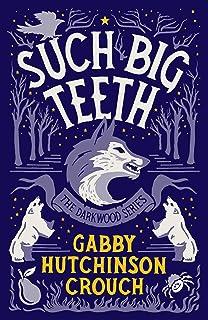 Such Big Teeth (The Darkwood Series Book 2) (English Edition)