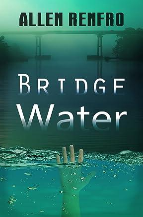 Bridge Water (English Edition)