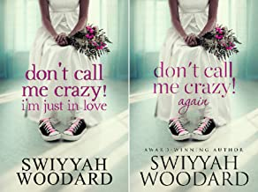 Don't Call Me Crazy! (2 Book Series)
