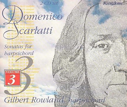 Gilbert Rowland / Scarlatti: Sonatas For Harpsichord, Vol. 3 (Kingdom)
