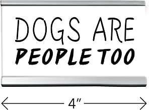 Dogs People Desk Sign White