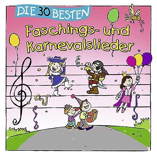 Die 30 Besten Faschings Und Karnevalslieder Von Karsten Glück Die