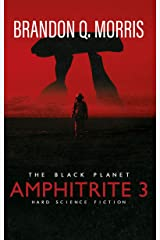 Amphitrite 3: The Black Planet: Hard Science Fiction (Planet Nine) Kindle Edition