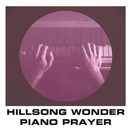 Hillsong Wonder by Piano Prayer on Amazon Music - Amazon com