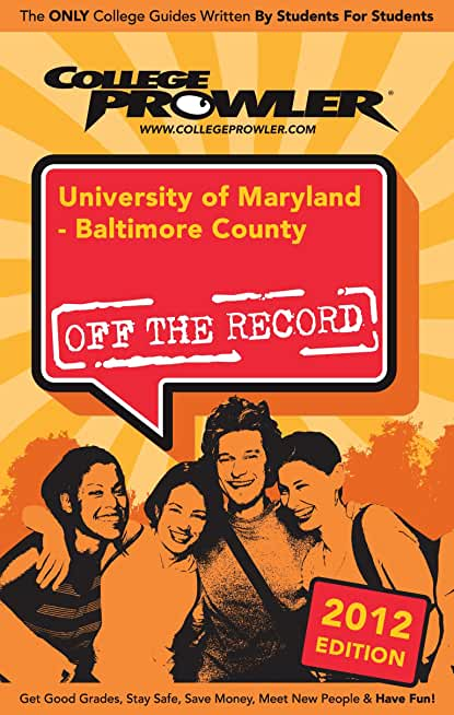 University of Maryland - Baltimore County 2012 (English Edition)