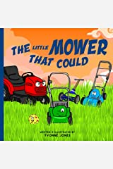 The Little Mower That Could Kindle Edition