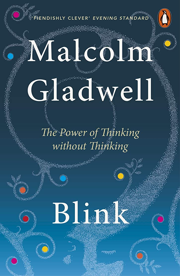 結果として逆説精通したBlink: The Power of Thinking Without Thinking (English Edition)