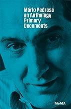 Mário Pedrosa: Primary Documents (MoMA Primary Documents)