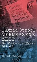 Vermessene Zeit: Der Wecker, der Knast und ich (German Edition)
