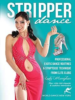 Stripper Dance - Professional Exotic Dance Routines & Striptease Technique from Elite Clubs