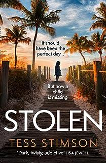 Stolen: the most gripping, emotional thriller of 2021