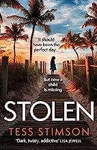 Stolen: An unputdownable, gripping domestic psychological thriller