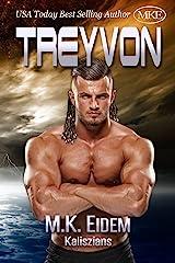 Treyvon (Kaliszians Book 2) Kindle Edition