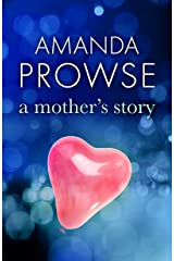 A Mother's Story: The powerful family drama from the queen of emotional drama Kindle Edition