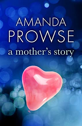A Mother's Story: The powerful family drama from the number 1 bestseller