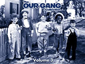 The Our Gang Collection: The Complete Third Volume
