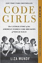 Code Girls: The Untold Story of the American Women Code Breakers of World War II PDF