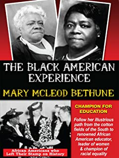 Mary Mcleod Bethune - African Americans Who Left Their Stamp on History