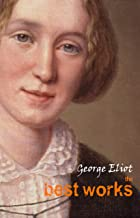 George Eliot: The Best Works