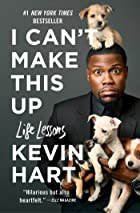 Cover image of I Can't Make This Up by Kevin Hart