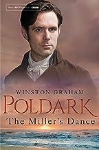 The Miller's Dance: A Novel of Cornwall 1812-1813 (Poldark Book 9)