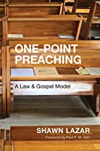 One-Point Preaching: A Law and Gospel Model