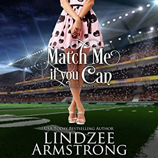 Match Me If You Can: No Match for Love, Book 7