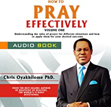 How to Pray Effectively, Volume 1