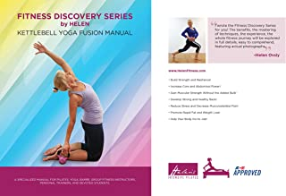 Fitness Discovery Series by Helen: Kettlebell Yoga Fusion Manual (English Edition)