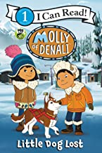 Molly of Denali: Little Dog Lost (I Can Read Level 1)