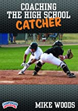 Championship Productions Mike Woods: Coaching the High School Catcher DVD