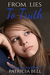From Lies to Truth: Karina's Journey Book 3 Kindle Edition