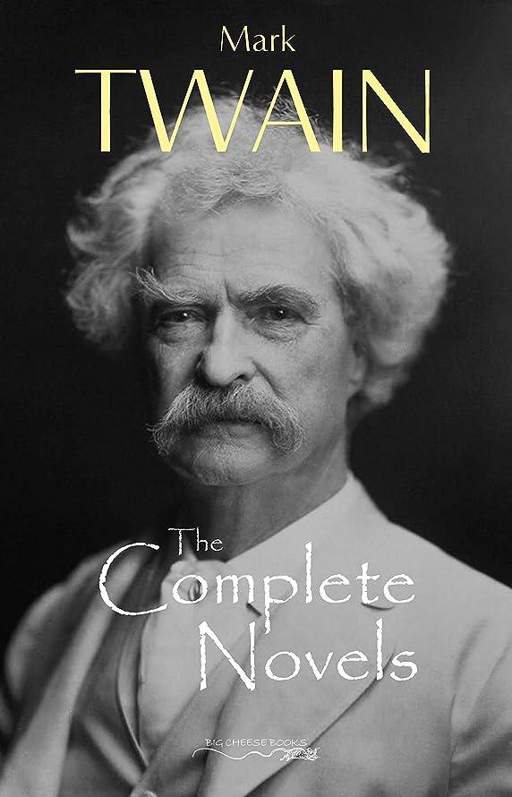 予算祭司アコーThe Complete Novels of Mark Twain (English Edition)