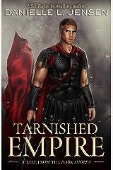 Tarnished Empire (Dark Shores) (English Edition) eBook Kindle