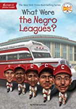 What Were the Negro Leagues? (What Was?)