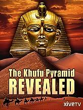 The Khufu Pyramid Revealed