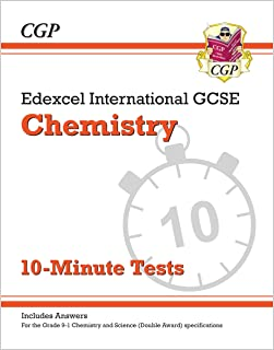 New Grade 9-1 Edexcel International GCSE Chemistry: 10-Minute Tests (with answers) (CGP IGCSE 9-1 Revision)